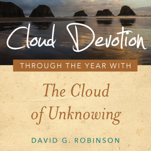 Cloud Devotion - Through the Year with The Cloud of Unknowing by David G. Robinson