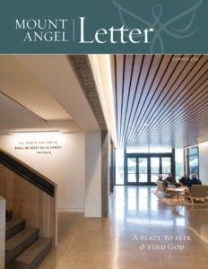 Mount Angel Letter Summer 2019