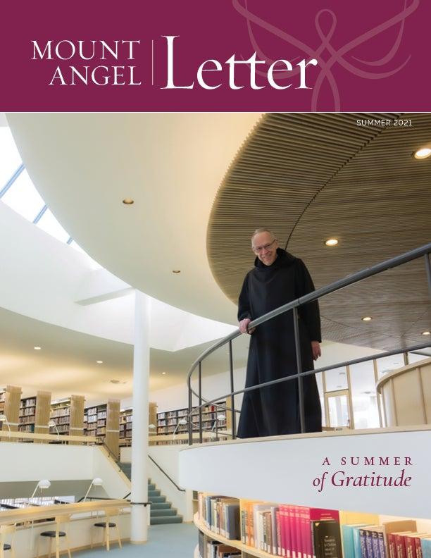 Mount Angel Letter Summer 2021 cover image
