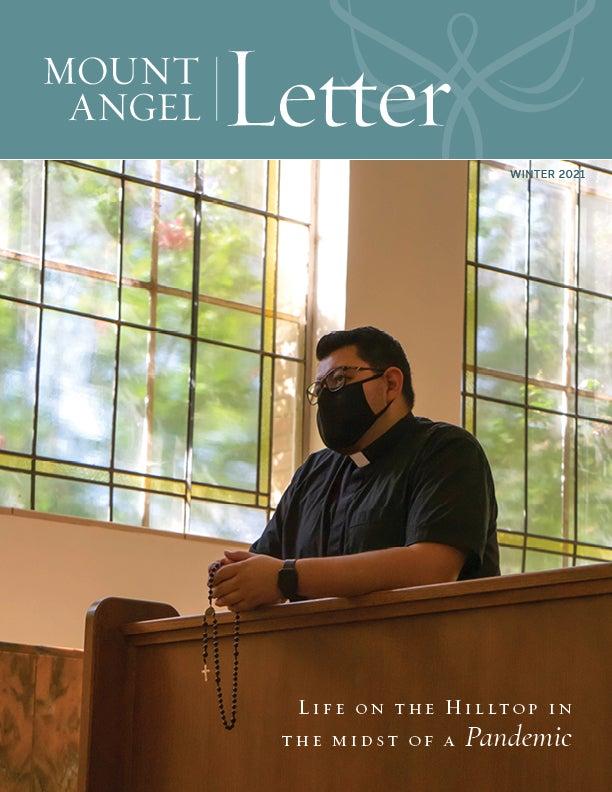 Mount Angel Letter Winter 2021 Cover