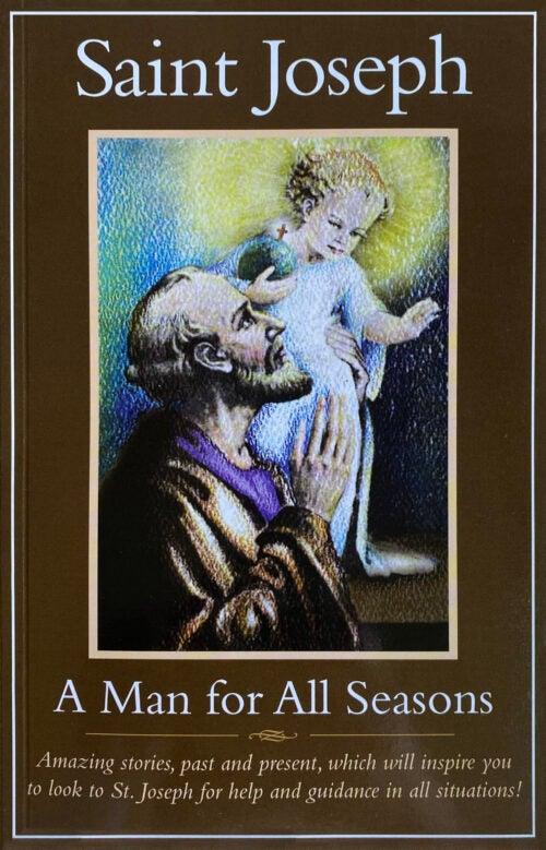 Saint Joseph, A Man for All Seasons
