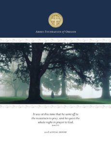 The Abbey Foundation of Oregon 2018 Annual Report
