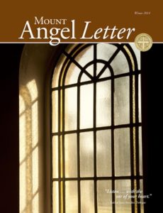 Mount Angel Letter winter 2014 cover