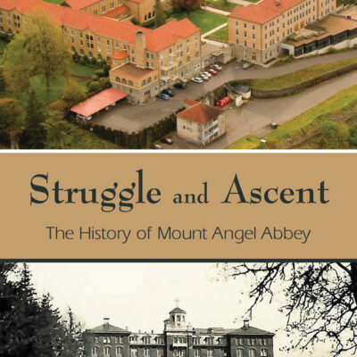 Struggle and Ascent intro by Abbot Jeremy Driscoll, O.S.B.